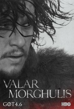 """Game of Thrones ~ Character Posters - Season 4 (2014) ~ Jon Snow ~ """"When you play the game of thrones, you win or you die,"""" Cersei Lannister tells Ned Stark in Season 1. 3 seasons later, characters are still learning that despite their victories, there's no denying the High Valyrian expression valar morghulis - """"all men must die."""""""
