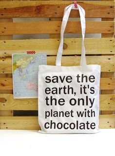 Chocolate quote bag  save the earth it's the only by constarlation, €10.50