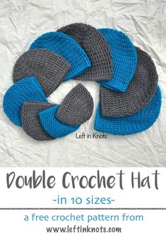 Double Crochet Hat in 10 Sizes. Newborn, infant, baby, child, teen and adult. Each hat needs less than one skein of yarn to make this free crochet pattern. Toys Patterns website Double Crochet Hat in 10 Sizes - Free Pattern for Beginners — Left in Knots Crochet Baby Blanket Beginner, Easy Crochet Hat, Crochet Baby Hat Patterns, Crochet Beanie Pattern, Crochet Bebe, Crochet Baby Hats, Crochet Toys, Free Crochet, Learn Crochet