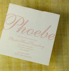 Dear Phoebe was welcomed with one-deckle handmade paper and soft peony soy based ink letterpress printed by hand in Portland, Oregon. Lovely custom letterpress based on the Katia announcement from ...