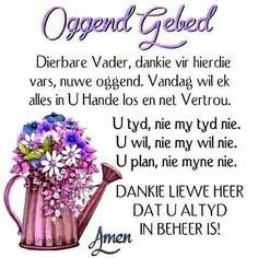 Goeie Nag, Goeie More, Afrikaans Quotes, Thank You God, Good Morning Wishes, Special Quotes, Morning Greeting, Bible Quotes, Prayers