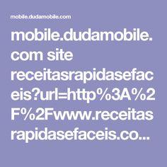 mobile.dudamobile.com site receitasrapidasefaceis?url=http%3A%2F%2Fwww.receitasrapidasefaceis.com%2F2013%2F05%2Freceita-de-empadinha-de-liquidificador.html%3Fm%3D1&utm_referrer=#2947
