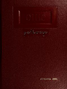 Athena Yearbook, 2001. Click image to see the entire yearbook :: Ohio University Archives