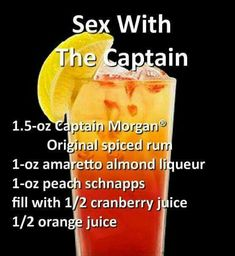 Sex With The Captain Cocktail Liquor Drinks, Cocktail Drinks, Cocktail Recipes, Bourbon Drinks, Refreshing Drinks, Yummy Drinks, Healthy Drinks, Alcholic Drinks, Alcoholic Beverages