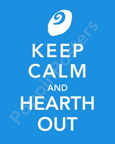 Keep Calm and Hearth Out - World of Warcraft