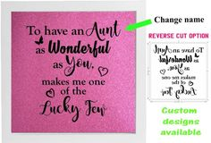 Vinyl Sticker for DIY Box Frame TO HAVE AN AUNT AS WONDERFUL AS YOU change name #UNBRANDED #AllOccasions