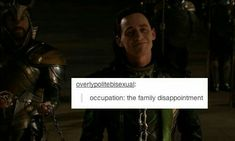 Wasnt sure if i should put in my life or marvel.....my life because loki