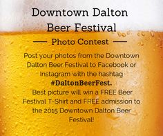 While you're at the #DaltonBeerFestival this weekend, be sure to join our photo contest!