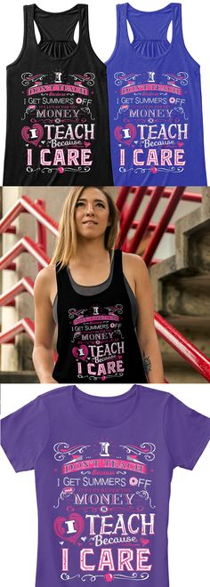 We definitely don't teach for the money... We teach because we care! Show your pride with this new shirt you can't find anywhere else. Not sold in stores and only 1 day left for free shipping! Grab one for you and your favorite favorite teacher!