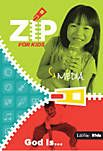 Zip For Kids - LifeWay Christian Resources