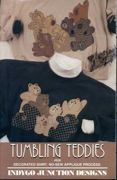 Tumbling Teddies Indygo Junction Designs in CCCTB2876's Garage Sale in Fremont , OH for $1.50. Uncut pattern for no-sew applique on YOUR sweatshirt.