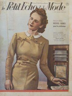Le Petit Echo de la Mode N ° 11 of 03.17.1940 Art Deco Journal Birth