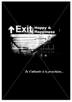 Exit to happiness poster black  white poster by ateliercldesign, $25.00