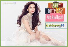 Happy Birthday to the beautiful #AditiRaoHydari. #HappyBirthdayAditiRaoHydari @Shoppers99 Team