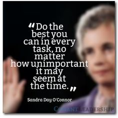 Do the best you can in every task  . . . #Leadership