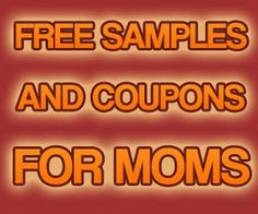 Free Samples, Coupons, and Deals, for Moms!