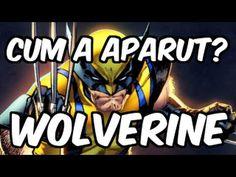 Wolverine | Cum a aparut? | Marvel Comics | in Romana