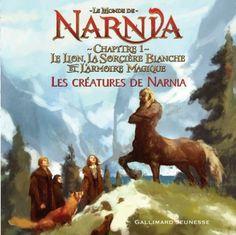 Le Monde de Narnia : Chapitre 1, Le Lion, la Sorcière Blanche et l'Armoire Magique : Les créatures de Narnia de C S Lewis, http://www.amazon.fr/dp/2070572536/ref=cm_sw_r_pi_dp_M1YYqb05CYNDQ