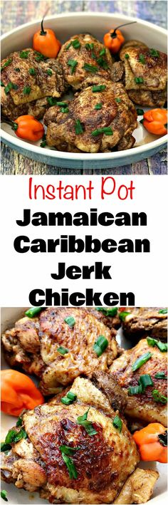 Instant Pot Jamaican Jerk Chicken Thighs is a quick and easy pressure cooker recipe for Carribean jerk chicken with spicy marinade.
