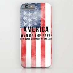 Land of the Free: Some terms and conditions may apply. LOL