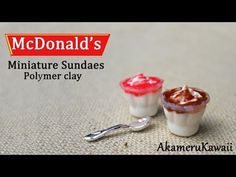 McDonald's inspired Miniature Sundaes - Polymer Clay Tutorial - YouTube
