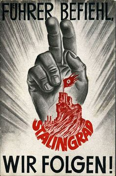 "German WW2 ""The Fuhrer ordered consequences for Stalingrad"" 