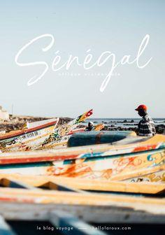Voyager au Sénégal, bien se préparer ! Conseils blog voyage