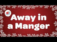 Away in a Manger with Lyrics | Christmas Carol & Song | Children Love to...