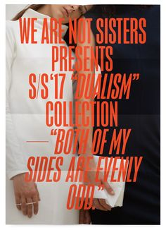We Are Not Sisters SS17 Dualism