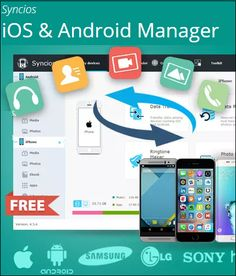 Free Syncios Manager: The best phone managing software available today
