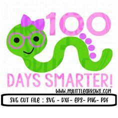 Bookworm Svg 100 Days Of School Svg School Svg Svg Dxf Eps Png Files 100 Days Of School Diy 100 Day School Diy 100 Days Of School School Shirts Girls