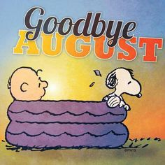 Snoopy Goodbye August - Happy September |