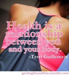 Health is a relationship between you and your body. Getting a gym membership today... hopefully soon I will reward myself with cute workout clothes one day soon.