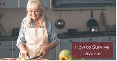 How to Survive Divorce Dealing With Divorce, Finding A New Hobby, Put Things Into Perspective, Divorce Attorney, Time Of Your Life, Trials And Tribulations, Be With Someone, Tough Times, New Hobbies