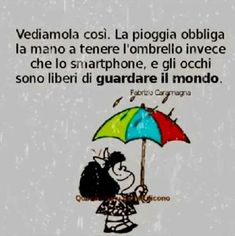 E se si tenesse lo Smart phone con l'altra? Rain Days, Singing In The Rain, Jokes Quotes, Funny Facts, Emoticon, Peace And Love, Einstein, Quotations, Life Is Good