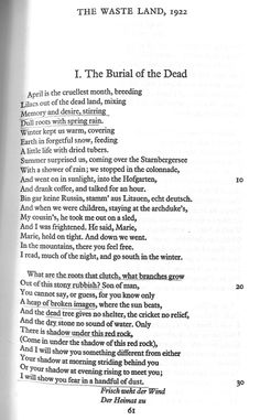 The Wasteland, TS Eliot. I will show you fear in a  handful of dust