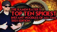 The Ramen Rater's Top Ten Spiciest Instant Noodles 2021 Edition Black Noodles, Hot Ramen, Bhut Jolokia, Korean Chicken, Pretty Tough, Top Ten, South Korea, First Time, All About Time