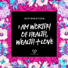 #affirmation: I am worthy of health, wealth and love. When you say this over and over again you imprint your subconscious mind and the Universe begins to respond. Practice self love   self care.
