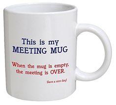 Funny Mug – This is my meeting mug. Have a nice day – 11 OZ Coffee. Funny Mug - This is my meeting mug. Have a nice day - 11 OZ Coffee Mugs - Funny Inspirational and sarcasm - By A Mug To Keep TM Coffee Mug Quotes, Funny Coffee Mugs, Coffee Humor, Funny Cups, Mug Printing, Cool Mugs, Mug Designs, Gifts In A Mug, Gift Mugs
