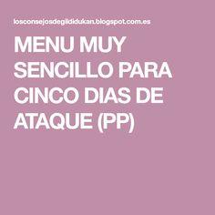 MENU MUY SENCILLO PARA CINCO DIAS DE ATAQUE (PP)