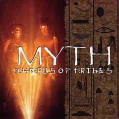 Chorus of tribes-MYTH Proyecto creado por Simon Hulbert. Su primer álbum llamado «Myth» fué recibido muy bien y fué definido como un puente entre Enigma y Deep Forest. No obstante este trabajo no es una mera copia y ofrece arreglos y composiciones muy inspiradas. Cánticos Africanos fueron grabados especialmente para el álbum, en 1996, llamado «Gondwanarain» el cual incluye también algunos samples de varios CDs.
