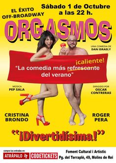 orgasmos http://www.socialetic.com/orgasmos-la-comedia-mas-caliente-y-refrescante-el-1-de-octubre-en-molins-de-rei.html