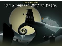 """Day 187: The Nightmare Before Dalek"" Two of my favorite things combined together :) #TNBC #DoctorWho"