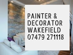 Painter And Decorator In My Area. Any Job, Eye For Detail, Wakefield, Free Quotes, It Is Finished, Decor, Decoration, Decorating, Deco
