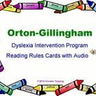 Reading rules cards (adapted from Orton-Gillingham based Dyslexia Intervention Program) with coding and audio prompts!  Includes 114 reading rule slides divided b...