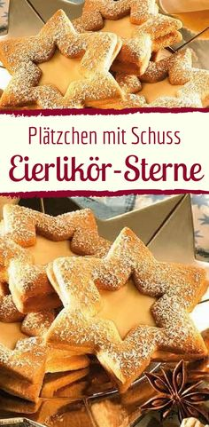 Gefüllte Eierlikör-Sterne Eggnog Star Yummy Cookies with Weft. This Christmas cake is just delicious! Christmas Biscuits, Christmas Cookies, Bread Recipes, Cookie Recipes, Star Bread, Cookies Et Biscuits, Yummy Cookies, Food And Drink, Sweets