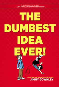 """The Dumbest Idea Ever! by Jimmy Gownley - """"In graphic novel form, Jimmy Gownley recalls his teenage years in school and how he became a cartoonist."""" (Follett)"""