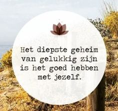 Geheim Yoga Quotes, Words Quotes, Qoutes, Motivational Quotes, Life Quotes, Inspirational Quotes, Best Quotes, Funny Quotes, Dutch Quotes
