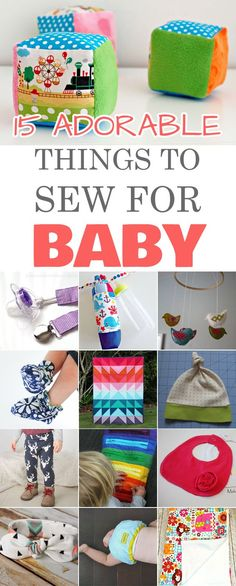 15 Adorable Things to Sew for Baby →