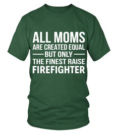 The Finest Mom| Firefighter Shirts (Round neck T-Shirt Unisex - Green Bottle) firefighter decor ideas, firefighter thanksgiving, firefighter tattoo female #bunkergearblanket #black #blackandtan, back to school, aesthetic wallpaper, y2k fashion Firefighter Decor, Firefighter Shirts, Firefighter Quotes, Hug Me, Neck T Shirt, Aesthetic Wallpapers, Tattoos For Women, Back To School, Shit Happens